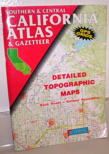 southern-and-central-california-atlas-and-ga-state-atlas-gazetteer