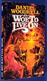 Woe to Live On, Daniel Woodrell, 0812589793