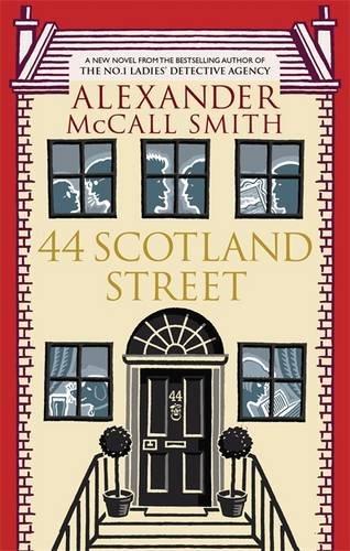44 Scotland Street. Alexander McCall Smith