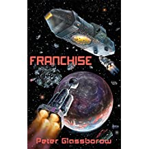 Franchise: The first of the Cornucopia Logs (English Edition)