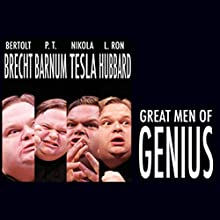 Great Men of Genius Series Audiobook by Mike Daisey Narrated by Mike Daisey
