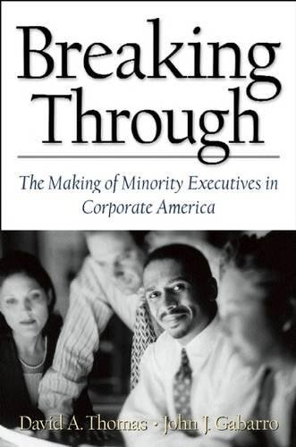 Search : Breaking Through: The Making of Minority Executives in Corporate America