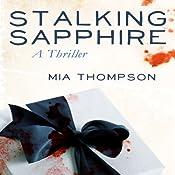 Stalking Sapphire | Mia Thompson