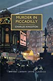 Image of Murder in Piccadilly: A British Library Crime Classic (British Library Crime Classics)