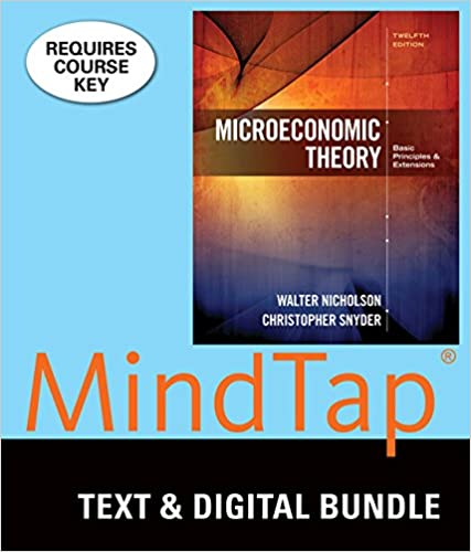 Bundle microeconomic theory loose leaf version 12th mindtap bundle microeconomic theory loose leaf version 12th mindtap economics 1 term 6 months printed access card 12th edition by walter nicholson fandeluxe Image collections