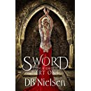 SWORD: Part One (Keepers of Genesis Series Book 5)