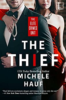 The Thief (The Elite Crimes Unit) by [Hauf, Michele]