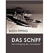 [ DAS SCHIFF (GERMAN) ] BY Pipping, Bodo ( Author ) [ 2007 ] Paperback