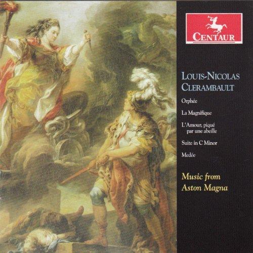 Music From Aston Magna by Louis-Nicolas Clerambault (2012-09-25)