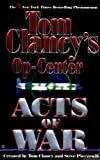 Download Acts of War: Op-Center 04 (Tom Clancy's Op-Center Book 4) in PDF ePUB Free Online