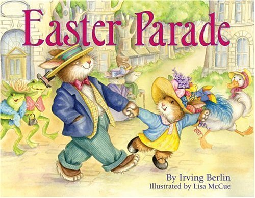 Easter Parade Irving Berlin - Easter Parade by Irving Berlin (2006-01-24)