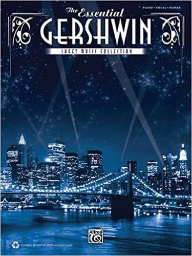 The Essential Gershwin Sheet Music Collection: George