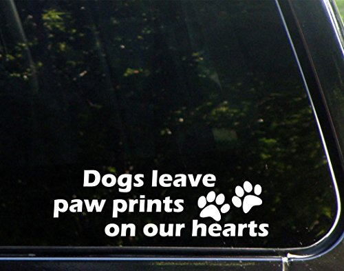Dogs Leave Paw Prints On Our Hearts - 8-3/4
