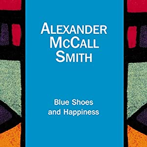 Blue Shoes and Happiness Hörbuch