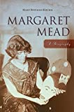 img - for Margaret Mead: A Biography book / textbook / text book