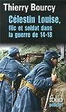 """Afficher """"Céléstin Louise, flic et soldat dans la guerre de 14-18"""""""