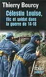 Célestin Louise, flic et soldat dans la guerre de 14-18 par Bourcy