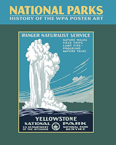 National Parks WPA Poster Art History Book from Ziga Media, LLC