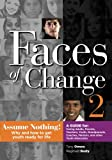 img - for Faces of Change 2: Assume Nothing! (Volume 1) book / textbook / text book