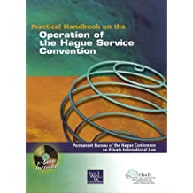 Practical Handbook on the Operation of the Hague Service Convention