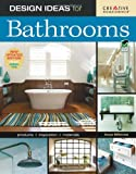 Design Ideas for Bathrooms: New Updated Edition Includes Green Tips (Home Decorating)