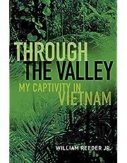 Through the Valley: My Captivity in Vietnam