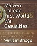 img - for Malvern College First World War Casualties book / textbook / text book