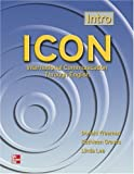 Icon International Communication Through English, Donald Freeman and Kathleen Graves, 0072550341