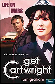 Book Life on Mars: Get Cartwright