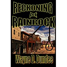 Reckoning At Rainrock (Lone McGantry Book 2)