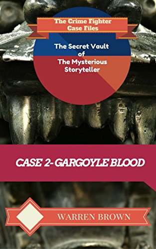 Book: STORYTELLER-GARGOYLE BLOOD by Warren Brown