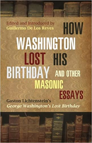 Should The Government Provide Health Care Essay How Washington Lost His Birthday And Other Masonic Essays Gaston  Lichtensteins George Washingtons Lost Birthday Gaston Lichtenstein  Guillermo De Los  Essays About High School also Essay On Myself In English How Washington Lost His Birthday And Other Masonic Essays Gaston  Business Essay Format