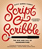 img - for Script and Scribble: The Rise and Fall of Handwriting book / textbook / text book