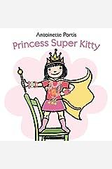 Princess Super Kitty Hardcover
