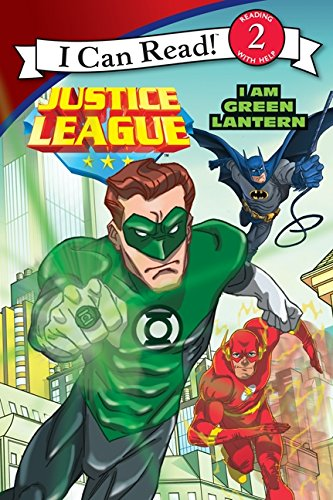Justice League Classic: I Am Green Lantern (I Can Read Level 2)