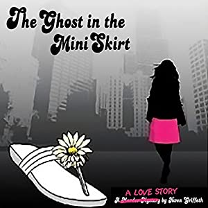 The Ghost in the Mini Skirt Audiobook
