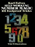 Self-Working Number Magic: 101 Foolproof Tricks (Dover Magic Books)