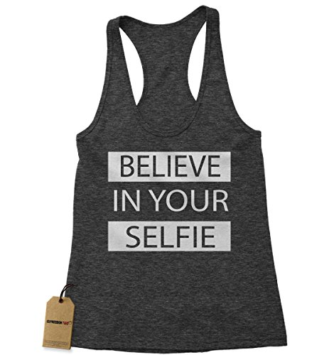 Racerback Believe In Your Selfie Medium Charcoal Grey Ladies Tank Top