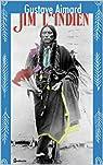 Jim l'Indien , édition illustré par Aimard