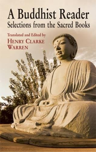 A Buddhist Reader: Selections from the Sacred Books