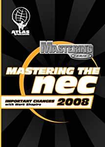 Mastering the NEC 2008 Important Changes
