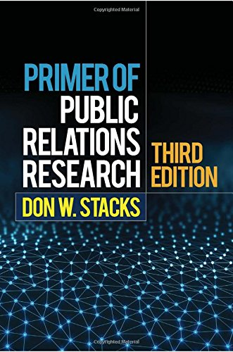 Primer of Public Relations Research, Third Edition by The Guilford Press