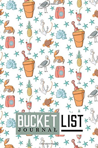Download Bucket List Journal: Bucket List Checklist, Bucket List Note Pad, Bucket List Journals, Bucket List Paper, Record Your Ideas, Goals, Dreams & Deadlines, Cute Beach Cover (Volume 62) ebook