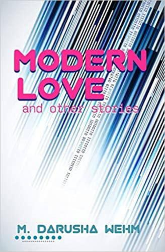 f9505618185 Amazon.com  Modern Love and other stories (9780991783175)  M ...
