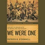 We Were One: Shoulder-to-Shoulder with the Marines Who Took Fallujah | Patrick K. O'Donnell