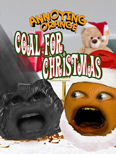 Annoying Orange - Coal for Christmas The Christmas Oranges