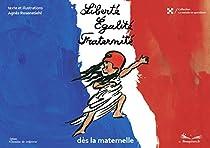 Liberté, égalité, fraternité, dès la maternelle par Rosenstiehl