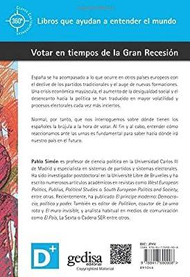 Votar en tiempos de la Gran Recesión 360º Claves Contemporáneas: Amazon.es: Simón Cosano, Pablo: Libros