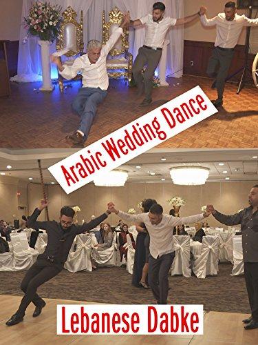 Arabic Wedding Dance Lebanese Dabke