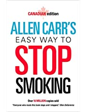 Allen Carr's Easy Way to Stop Smoking: Canadian Edition